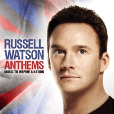 Russell Watson (러셀 왓슨) - Anthems : Music To Inspire A Nation [팝페라]