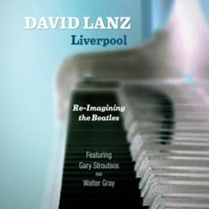 David Lanz - Liverpool : Re-imagining the Beatles [뉴에이지]