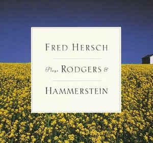 Fred Hersch – Fred Hersch Plays Rodgers & Hammerstein [수입] [뉴에이지]