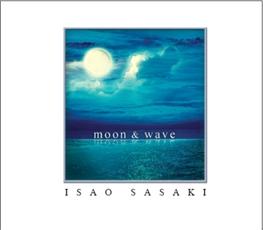 Isao Sasaki - Moon & Wave [재발매] [뉴에이지]