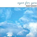 Isao Sasaki - Eyes For You [재발매] [뉴에이지]
