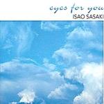 Isao Sasaki - Eyes For You [뉴에이지]