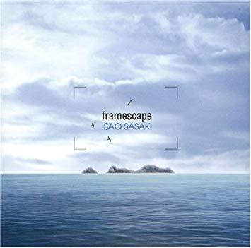 Isao Sasaki - Framescape [뉴에이지]