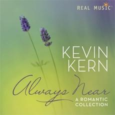 Kevin Kern - Always Near - A Romantic Collection [수입] [뉴에이지]