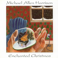 Michael Allen Harrison - Enchanted Christmas [수입] [뉴에이지]