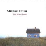 Michael Dulin - The Way Home [뉴에이지]
