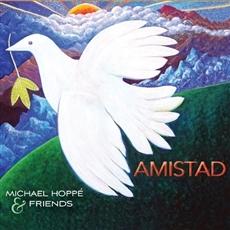 Michael Hoppe - Amistad (우정) [뉴에이지]