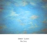 Ray Jung 2집 - Spirit Land [뉴에이지]