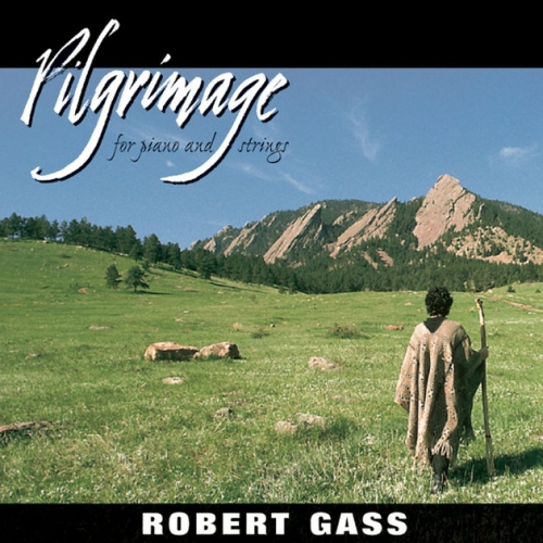 Robert Gass - Pilgrimage (for piano and strings) [수입] [뉴에이지]