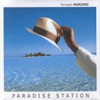 Torcuato Mariano - Paradise Station [뉴에이지]