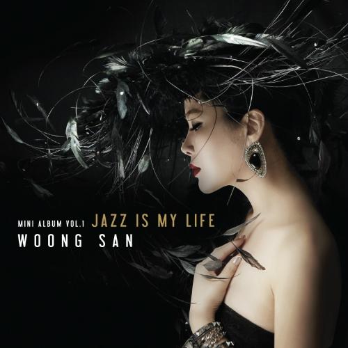 웅산 - 데뷔 20주년 기념 미니앨범 Vol.1 Jazz Is My Life