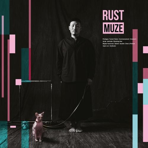 러스트 (RUST) - 정규앨범 MUZE