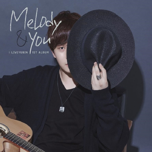 라이브유빈 (LiveYubin) - Melody & You EP Album