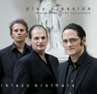 Klazz Brothers - Klazz Brothers Plays Classics