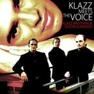 Klazz Brothers (클라츠 브라더스) & Edson Cordeiro (에드슨 코르데이로) - Klazz Meets The Voice