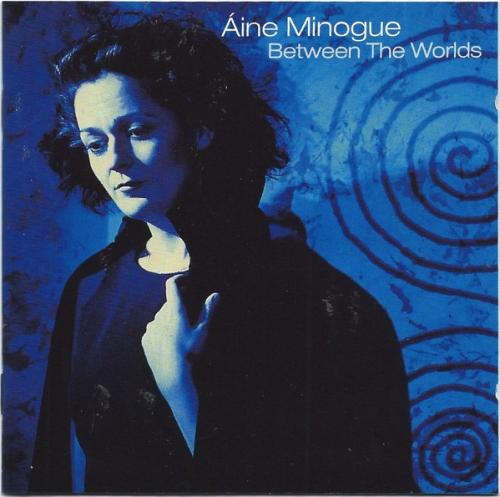 Áine Minogue - Between The Worlds