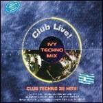 Ivy Techno Mix (Club Techno 36 Hit!)