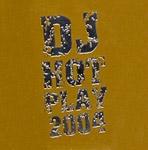 DJ Hot Play 2004