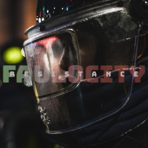 파울로시티 (Faulocity) - Resistance