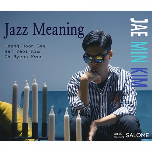 김재민 - Jazz Meaning