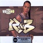 Volcano R&B