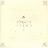 Miracle Piano Vol. 3 : 센과 치히로의 행방불명, 겨울연가, 히사이시 조, 라스베가스를 떠나며 등.