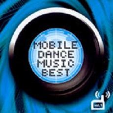여러 아티스트 (Various Artists) - MOBILE DANCE MUSIC BEST VOL.1