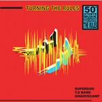 Turning The Rules : Groovecamp, T.S band, Super Dog etc. [50Storys 옴니버스 앨범]