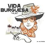 Vida Burguesa / 여러 아티스트 (Various Artists)