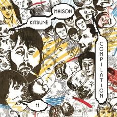 Kitsune Maison (키츠네 메종) Compilation 11 - The Indie-Dance Issue [해피로봇]