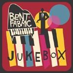 Bent Fabric (벤트 페브릭) - Jukebox
